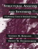 Structural Analysis and Synthesis: A Laboratory Course in Structural Geology, Second Edition