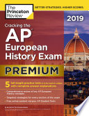 Cracking the AP European History Exam 2019, Premium Edition