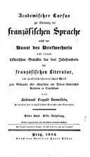 Cours academique de langue et de litterature francaise. ... 3. ed. refondue et ... augmauntee