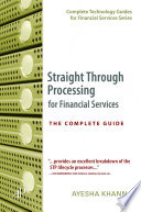 Straight Through Processing for Financial Services