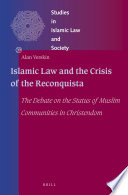 Islamic Law and the Crisis of the Reconquista