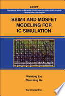 BSIM4 and MOSFET Modeling for IC Simulation