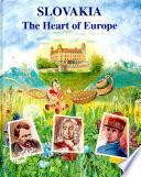 Slovakia   the Heart of Europe