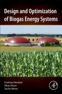 Design and Optimization of Biogas Energy Systems