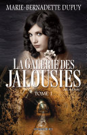 Pdf La Galerie des jalousies, T. 1 Telecharger