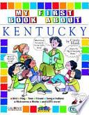 My First Book About Kentucky