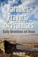 Parables, Prayers, & Promises