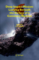 Deep Impact Mission: Looking Beneath the Surface of a Cometary Nucleus ebook
