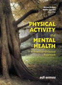 Physical Activity and Mental Health  A Practice Oriented Approach