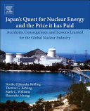 Japan s Quest for Nuclear Energy and the Price It Paid