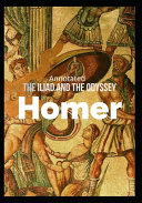 The Iliad and the Odyssey  Annotated