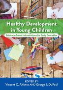 Healthy Development in Young Children