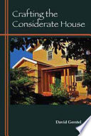 Crafting the Considerate House