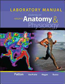 Laboratory Manual for Seeley s Essentials of Anatomy and Physiology Book