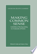 Making Common Sense Leadership As Meaning Making In A Community Of Practice