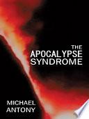 The Apocalypse Syndrome