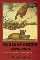 Peasant Russia, Civil War