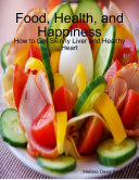 Food  Health  and Happiness  How to Get Skinny Liver and Healthy Heart