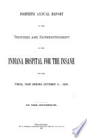 Annual Reports of the Officers of State of the State of Indiana  Administrative Officers  Trustees and Superintendents of the Several Benevolent and Reformatory Institutions