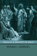 The Mission and Ministry of Jesus