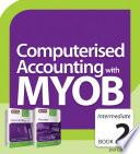 Computerised Accounting with MYOB (Intermediate)