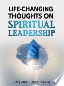 Revolutionary Thoughts on Spiritual Leadership