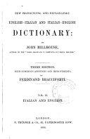 New pronouncing and explanatory English Italian and Italian English dictionary