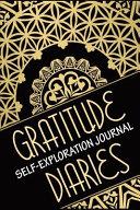Gratitude Diaries Self Exploration Journal Book