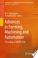 Advances In Forming  Machining And Automation