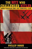 The Boys Who Challenged Hitler Pdf/ePub eBook