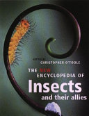 The New Encyclopedia of Insects and Their Allies Book