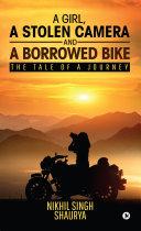 A girl  a stolen camera and a borrowed bike