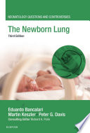The Newborn Lung Book PDF