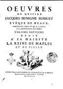Oeuvres de messire Jacques Benigne Bossuet eveque de Meaux, contenant tout ce qu'il a ecrit sur differentes matieres. Volume premier (-dixiéme)
