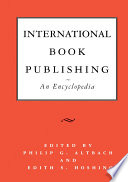 International Book Publishing An Encyclopedia Book
