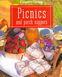 Country Living Picnics and Porch Suppers Book PDF