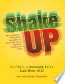 Shake Up  Moving Beyond Therapeutic Impasses By Deconstructing Rigidified Professional Roles Book