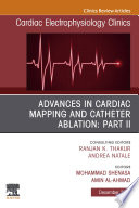 Advances in Cardiac Mapping and Catheter Ablation  Part II  An Issue of Cardiac Electrophysiology Clinics  Ebook