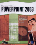 Microsoft® Office Powerpoint 2003