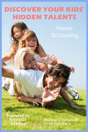 Home Schooling - Discover your Kids Hidden Talents
