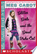 Allie Finkle s Rules for Girls Book 5  Glitter Girls and the Great Fake Out