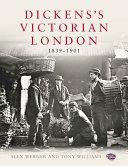 Dickens's Victorian London, 1839-1901