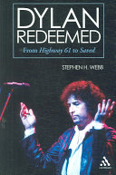 Dylan Redeemed: From Highway 61 to Saved