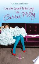 La vie (pas) très cool de Carrie Pilby