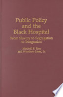 Public Policy And The Black Hospital