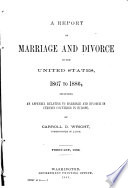 A Report on Marriage and Divorce in the United States  1867 1886 Book