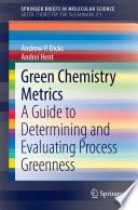 Green Chemistry Metrics Book