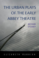 The Urban Plays of the Early Abbey Theatre