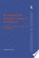 Re Thinking The Political Economy Of Punishment