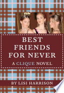 The Clique #2: Best Friends for Never